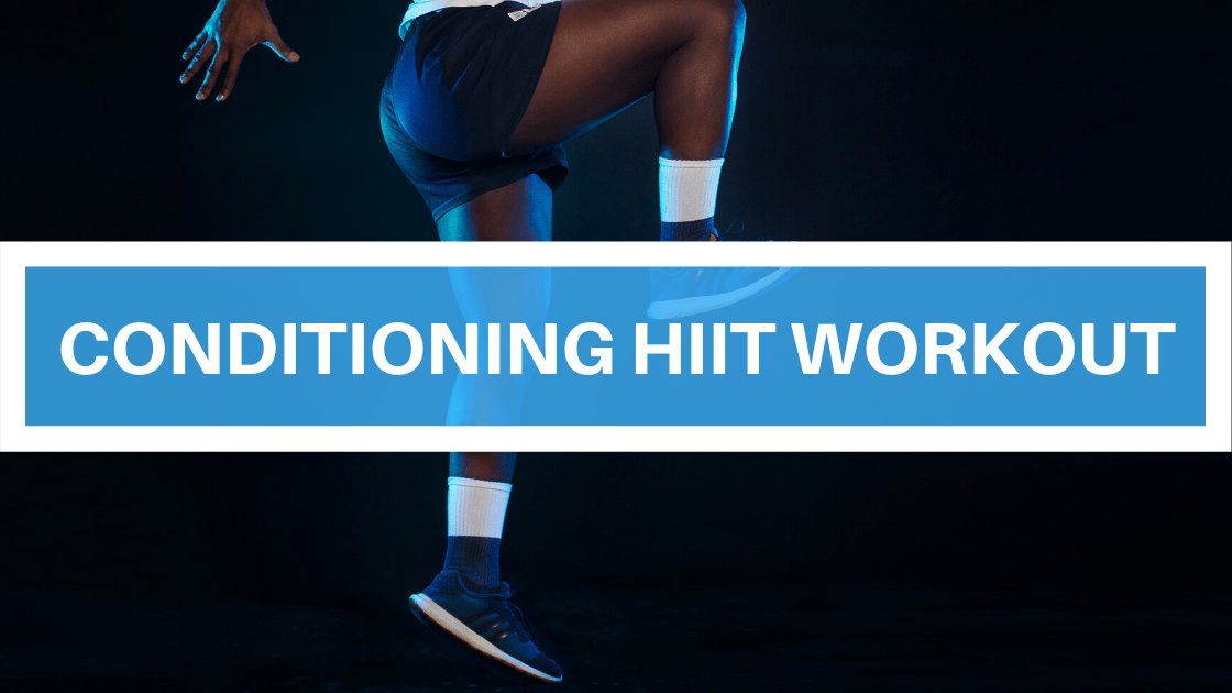 Conditioning HIIT Workout