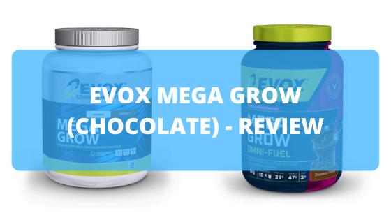 Evox Mega Grow (Chocolate) – Review