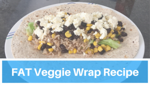 FAT Veggie Wrap – Recipe