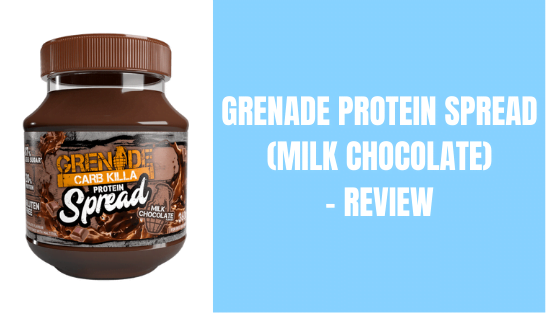 Grenade Protein Spread (Milk Chocolate) – Review