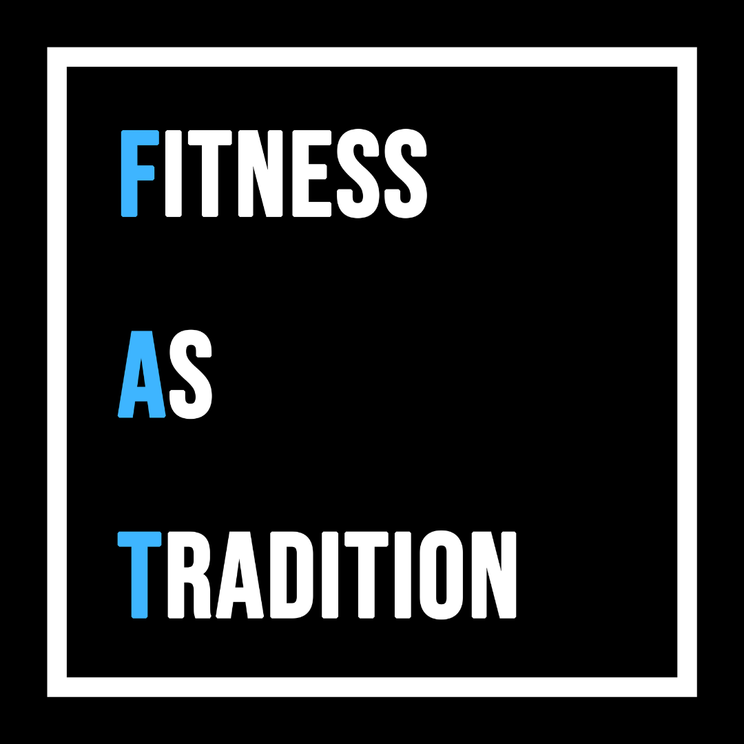Fitness As Tradition