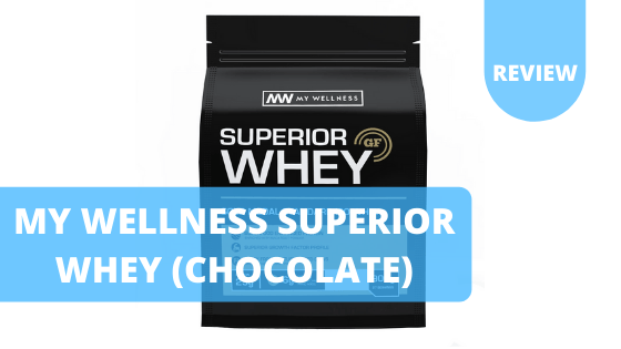 My Wellness Superior Whey Protein (Chocolate) – Review