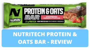 NutriTech Protein & Oats Bar (Strawberry Granola) – Review