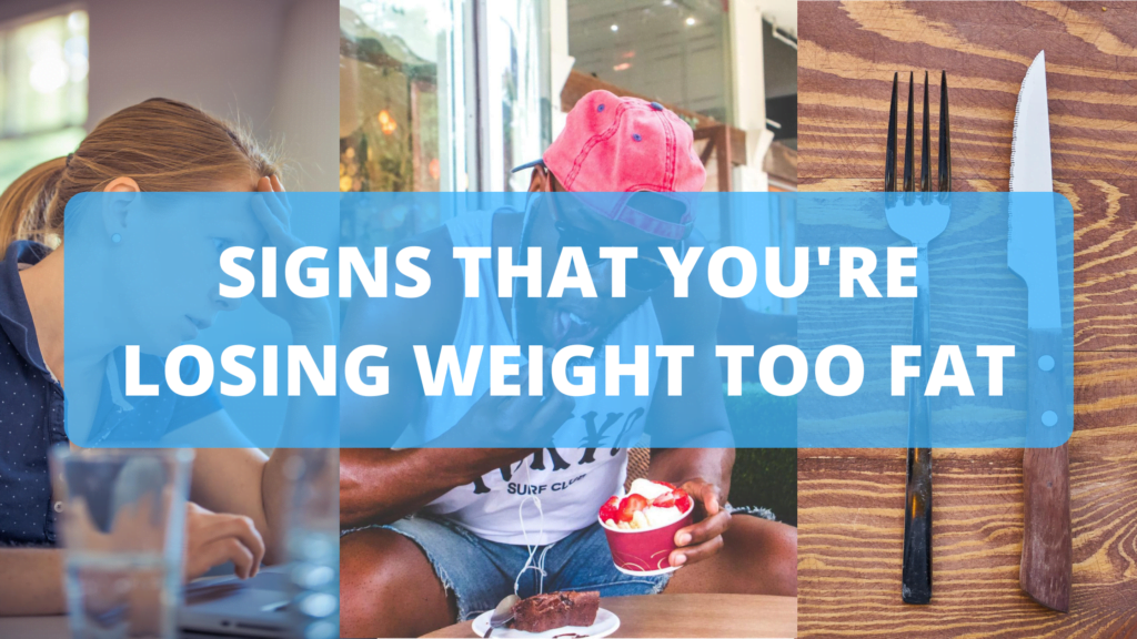 Signs that You're Losing Weight Too Fat